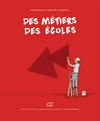 Couverture brochure Des Métiers - Des Ecoles